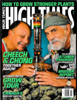 The Cheech & Chong Reunion High Times Cover Story
